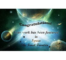Space the Final Frontier Banner Photographic Print