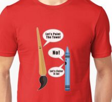 Lets Paint The Town! - Red Unisex T-Shirt