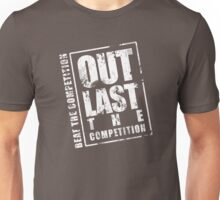 Out Last The Competition - Black Unisex T-Shirt