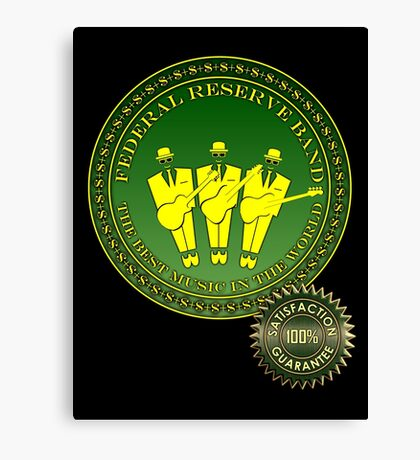 Federal Reserve Band Canvas Print