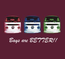 VW Kombi shirt - Bays are BETTER!!  by melodyart