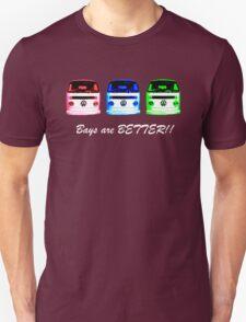 VW Kombi shirt - Bays are BETTER!!  Unisex T-Shirt