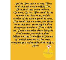 The Holy Hand Grenade of Antioch Photographic Print
