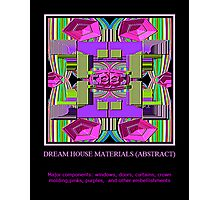 Dream House Materials (abstract) Photographic Print