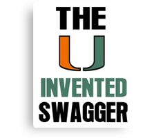 The U Invented Swagger Miami Canes Canvas Print