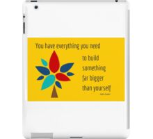 You have everything you need  iPad Case/Skin