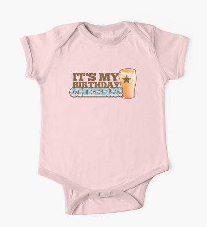 Cheers! It's my BIRTHDAY! with beer glass pint One Piece - Short Sleeve