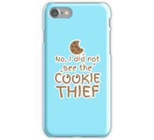 No, I did not see the cookie thief cute choc chip biscuit iPhone Case/Skin