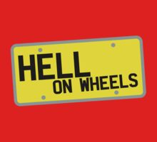 HELL on WHEELS on a licence plate DRIVER! Kids Clothes