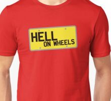 HELL on WHEELS on a licence plate DRIVER! Unisex T-Shirt