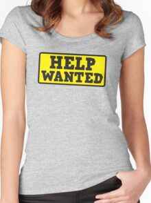 HELP WANTED SIGN (rough) Women's Fitted Scoop T-Shirt