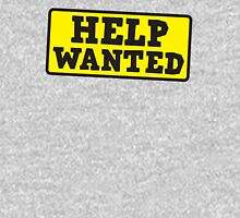 HELP WANTED SIGN (rough) Hoodie