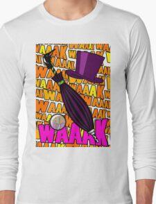 WAAAK WAAK WAK Long Sleeve T-Shirt