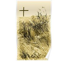 #544   Wooden Cross On A Sandy Hill Poster