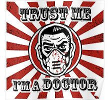 Trust me, I'm a doctor Poster
