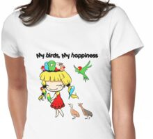 My birds my happiness cute cartoon Womens Fitted T-Shirt