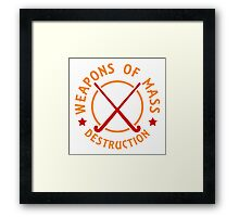 Field Hockey Weapons of Mass Destruction Framed Print