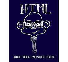 HTML High Tech Monkey Logic funny acronym White Photographic Print