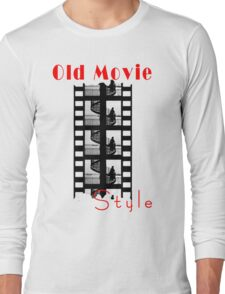 Old Movie Style 1 Long Sleeve T-Shirt