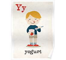 Y is for YOGURT Poster