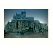 Mt. St. Michel as Camelot Art Print