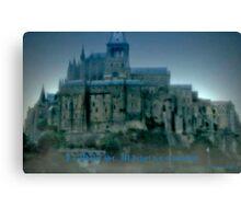 Mt. St. Michel as Camelot Canvas Print