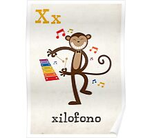 X is for Xilofono Poster