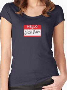 Hello to Jason Isaacs - Nametag Women's Fitted Scoop T-Shirt