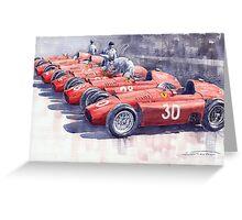 Team Lancia Ferrari D50 type C 1956 Italian GP Greeting Card