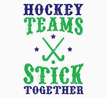 Field Hockey Teams Stick Together Unisex T-Shirt
