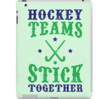 Field Hockey Teams Stick Together iPad Case/Skin