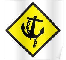 Navy Anchor warning sign yellow Poster
