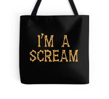 I'm a SCREAM with bones for Halloween Tote Bag