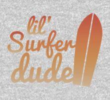 lil (little) Surfer dude One Piece - Short Sleeve