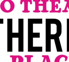 Their – it belongs to them, There   - a place, They're – they are Sticker