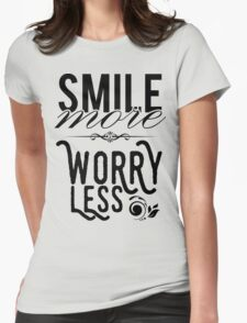 Smile more worry less T-Shirt