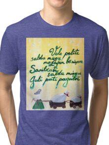 Velc pelite Latvian folk song - lullaby Tri-blend T-Shirt