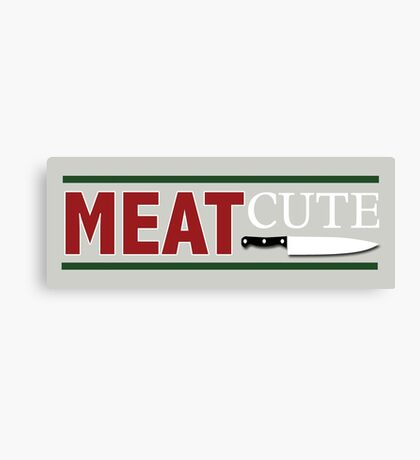 Meat Cute Canvas Print