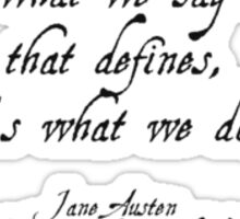 Jane Austen quote from Sense and Sensibility Sticker