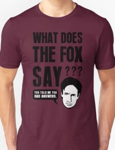 Fox Mulder - What Does The Fox Say Unisex T-Shirt