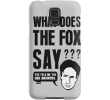 Fox Mulder - What Does The Fox Say Samsung Galaxy Case/Skin