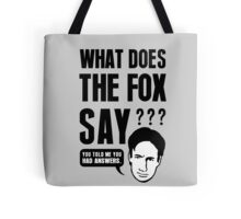 Fox Mulder - What Does The Fox Say Tote Bag