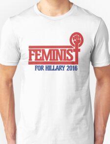 Feminist for Hillary 2016 Unisex T-Shirt