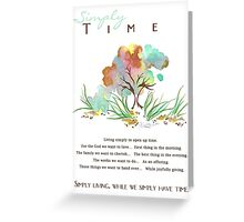 Simply Time Greeting Card