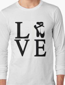 Love Ballet Long Sleeve T-Shirt