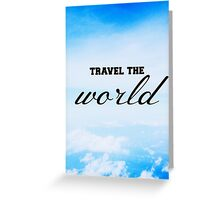 Travel The World Greeting Card