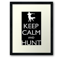 Keep Calm And Hunt - Tshirts & Accessories Framed Print