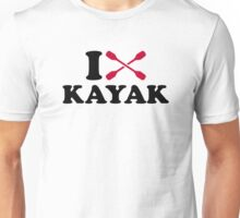 I love Kayak Unisex T-Shirt