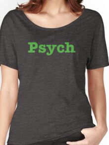 Psych (Dark Gray) attire  Women's Relaxed Fit T-Shirt