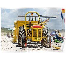 Beach Tractor - Saving Lives Every Day Poster